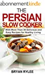 Crockpot:The Persian Slow Cooker reci...