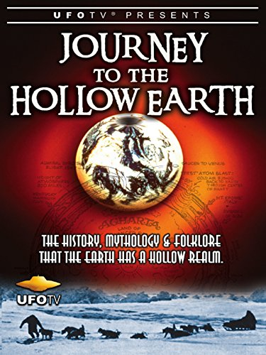 UFOTV Presents: Journey To The Hollow Earth