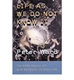 img - for Life as We Do Not Know it: The NASA Search for (and Synthesis Of) Alien Life (Hardback) - Common book / textbook / text book