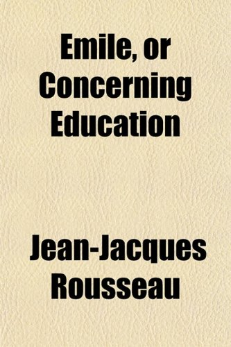 Émile, or Concerning Education