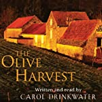 The Olive Harvest | Carol Drinkwater