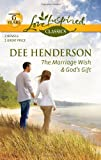 The Marriage Wish and God's Gift (Love Inspired Classics)
