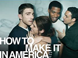 How to Make It in America: Season 1 [HD]