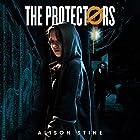 The Protectors Hörbuch von Alison Stine Gesprochen von: Lauren Ezzo