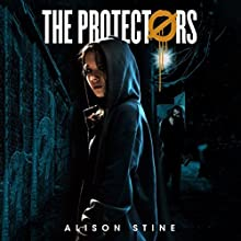 The Protectors Audiobook by Alison Stine Narrated by Lauren Ezzo