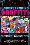 Understanding Graffiti: Multidiscipli...