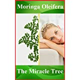 Moringa Oleifera benefits: enrich your life with the Miracle Tree for well-being, happiness, weight loss. More than a super-food, nutritional supplement, food supplement ~ Frank Moringa Oleifera