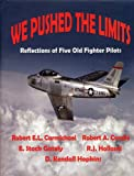 img - for We Pushed the Limits: Reflections of Five Old Fighter Pilots book / textbook / text book