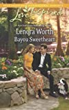 img - for Bayou Sweetheart (Love Inspired) book / textbook / text book