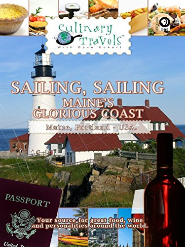Culinary Travels - Sailing Sailing-Maine's Glorious Coast