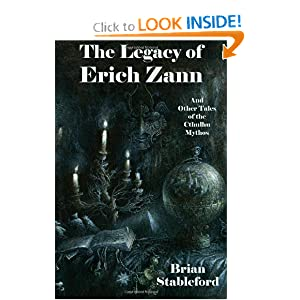The Legacy of Erich Zann and Other Tales of the Cthulhu Mythos by Brian Stableford