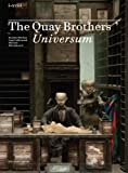 img - for The Quay Brothers' Universum by Quay, The Brothers, Buchan, Suzanne (2014) Paperback book / textbook / text book