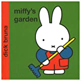 Miffy's Garden (Miffy - Classic Hardbacks)by Dick Bruna