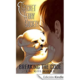 Secret Teddy Society: Breaking The Code (English Edition)