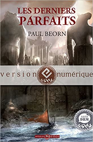 Beorn, Paul - Les Derniers Parfaits