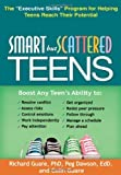 img - for By Richard Guare - Smart but Scattered Teens: The