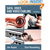 Data, Voice and Video Cabling