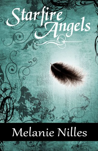 Starfire Angels (Dark Angel Chronicles, #1)