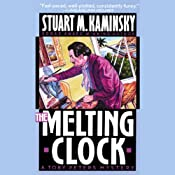 The Melting Clock | [Stuart M. Kaminsky]