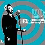 echange, troc Billie Holiday - Remixed & Reimagined