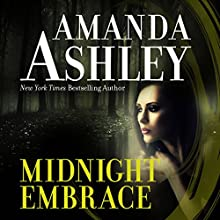 Midnight Embrace Audiobook by Amanda Ashley Narrated by Carol Schneider