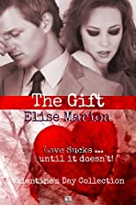 The Gift (Valentine's Day Collection)