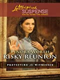 img - for Risky Reunion (Love Inspired Suspense) book / textbook / text book
