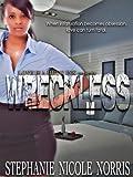 Wreckless (Lunch Break Series Book 1)