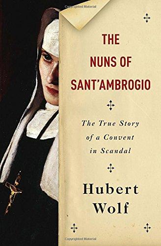 The Nuns of Sant'Ambrogio: A True Story