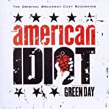 American Idiot: The Original Broadway Cast Recording Featuring Green Day