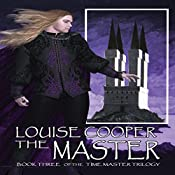 The Master: Book Three in the Time Master Trilogy | Louise Cooper