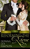 img - for Reforming the Rogue (Classic Regency Romances) book / textbook / text book