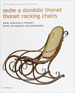 Thonet Rocking Chairs: Giovanni Renzi, Chiara Renzi: 9788836606719