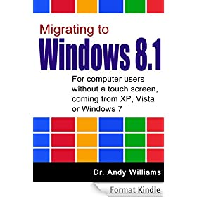 Migrating to Windows 8.1. (English Edition)