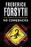 Frederick Forsyth No Comebacks