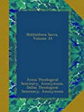 Bibliotheca Sacra, Volume 33