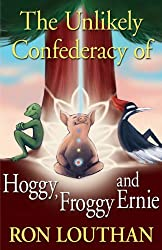 The Unlikely Confederacy of Hoggy, Froggy and Ernie