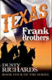 Texas (Frank Brothers Series Book 4)