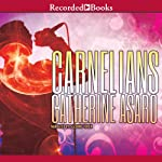 Carnelians (       UNABRIDGED) by Catherine Asaro Narrated by Suzanne Toren