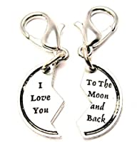 I Love You To The Moon and Back Friendship ChubbyChicoCharms Pewter Charm Zipper Pull by ChubbyChicoCharms