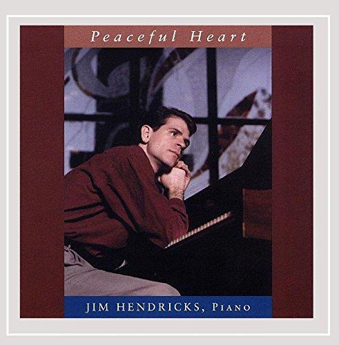 Jim Hendricks - Peaceful Heart