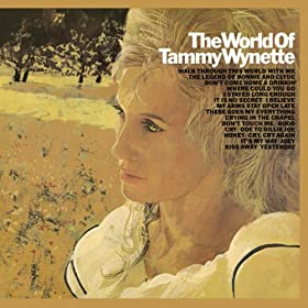 The World Of Tammy Wynette [Clean]