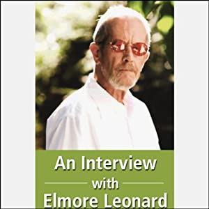 Interview with Elmore Leonard | [Elmore Leonard]
