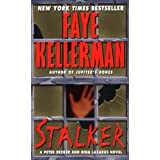 Stalker (Peter Decker & Rina Lazarus Novels)by Faye Kellerman