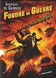"""Afficher """"Chroniques du Grimnoir n° 03<br /> Foudre de Guerre"""""""