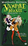 Queen Betsy, Tome 11 : Vampire et désaxée