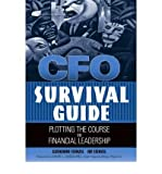 CFO Survival Guide: Plotting the Course to Financial Leadership (Hardback) - Common