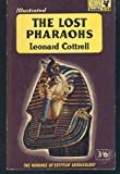 The Lost Pharaohs (Piper) (0330023039) by Cottrell, Leonard