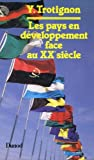 img - for Les pays en developpement face au XXe siecle (French Edition) book / textbook / text book
