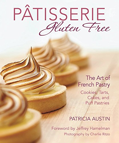 patisserie-gluten-free-the-art-of-french-pastry-cookies-tarts-cakes-and-puff-pastries